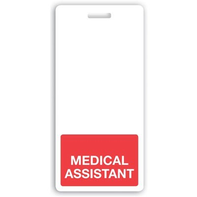 """Red """"Medical Assistant"""" Vertical Badge Buddies (25/Box)"""